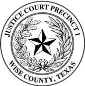 Justice Court Precinct 1 Wise County, Texas Seal